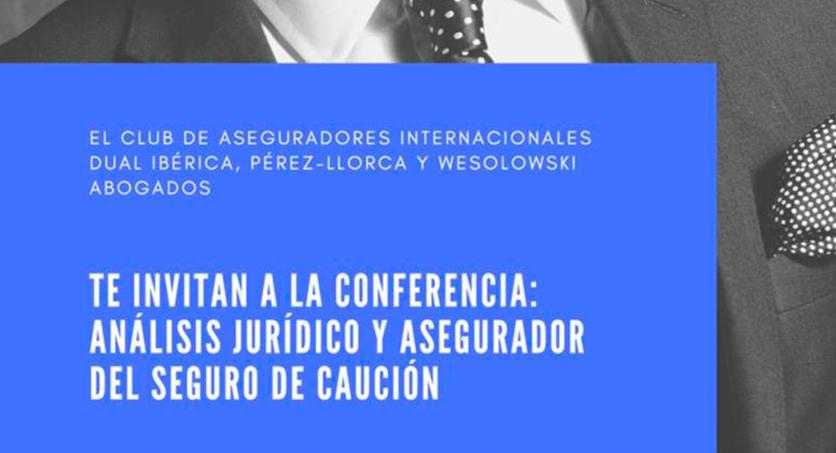 """Antonio Wesolowski: """"Análisis jurídico y asegurador del seguro de caución""""."""